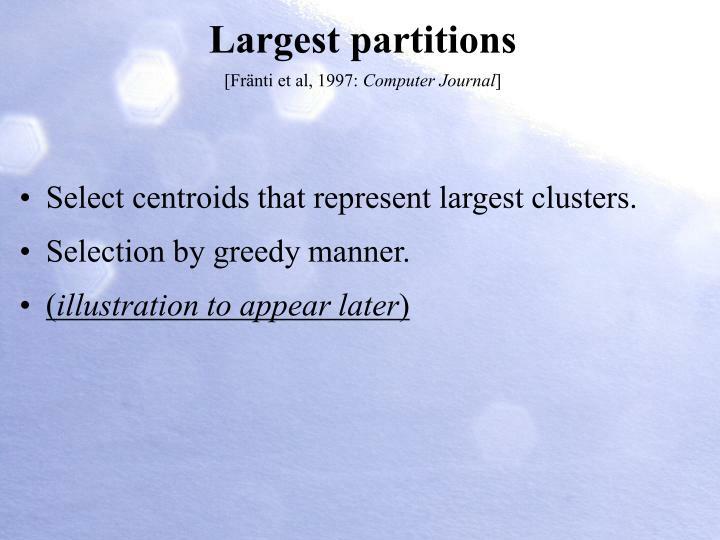 Largest partitions