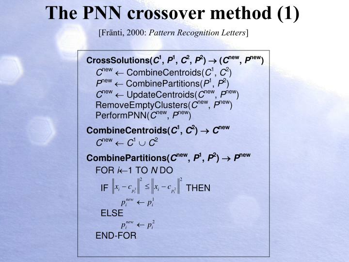 The PNN crossover method (1)