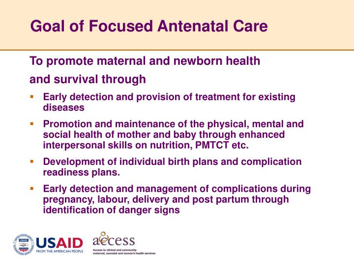 Goal of Focused Antenatal Care