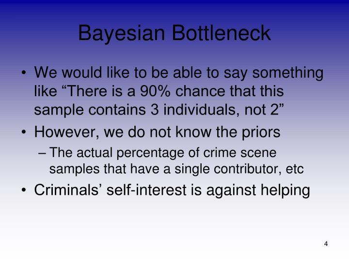 Bayesian Bottleneck
