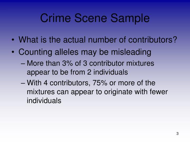 Crime Scene Sample