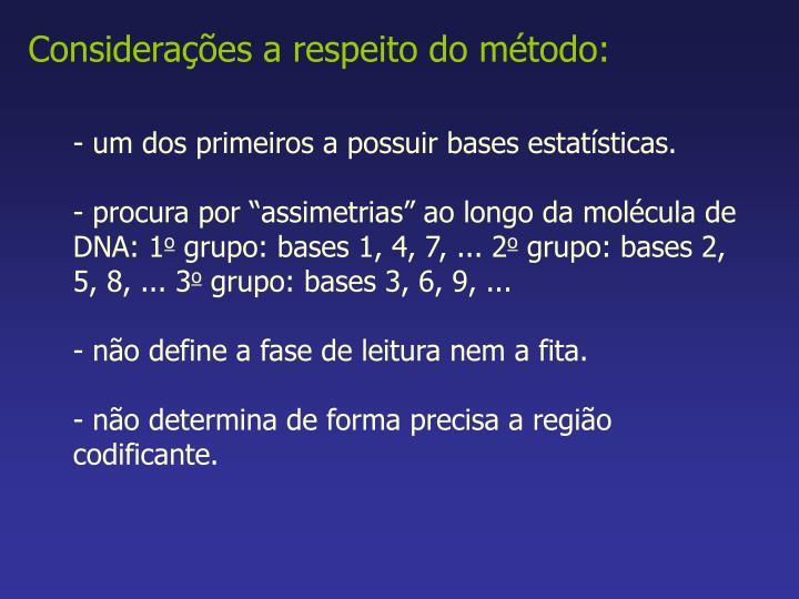 Considerações a respeito do método: