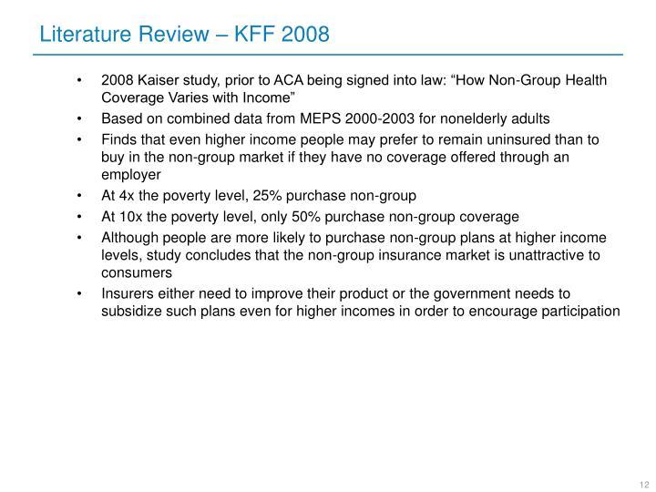 Literature Review – KFF 2008
