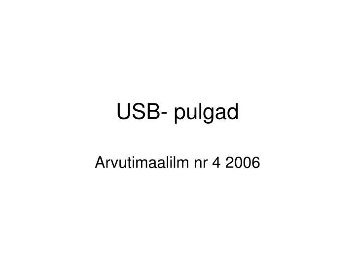 USB- pulgad