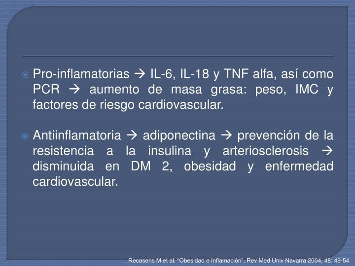 Pro-inflamatorias