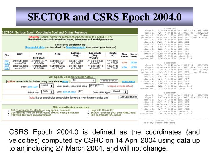 SECTOR and CSRS Epoch 2004.0