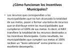 c mo funcionan los incentivos municipales3