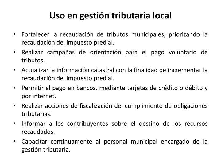 Uso en gestión tributaria local