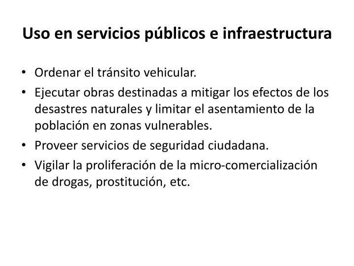 Uso en servicios públicos e infraestructura