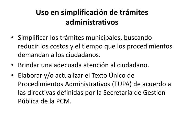 Uso en simplificación de trámites administrativos