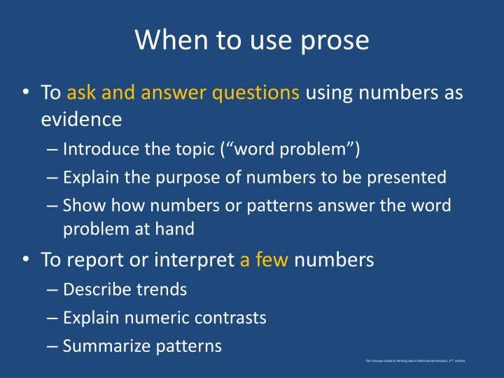 When to use prose