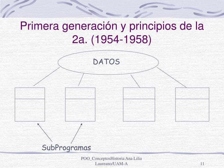 Primera generación y principios de la 2a. (1954-1958)
