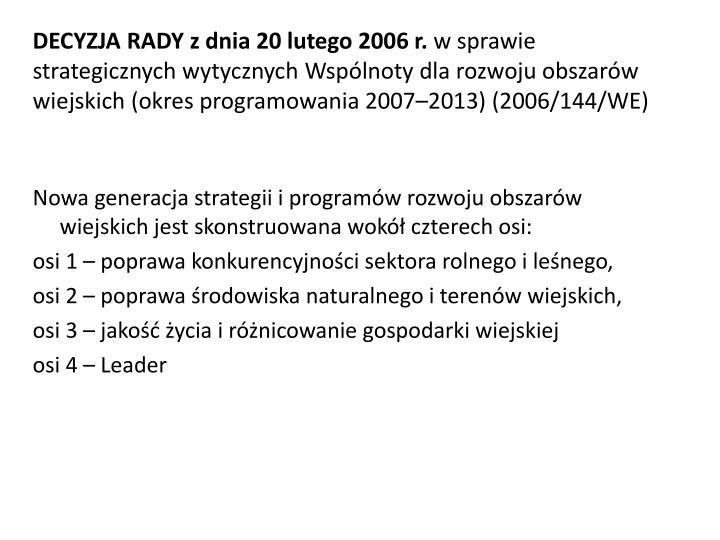 DECYZJA RADY z dnia 20 lutego 2006 r.
