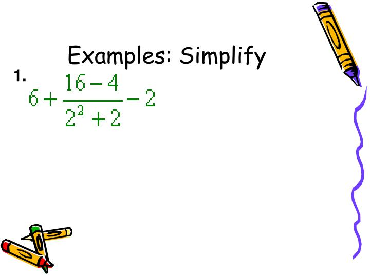 Examples: Simplify