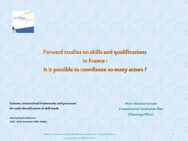 Forward studies on skills and qualifications