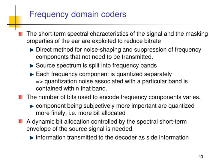 Frequency domain coders