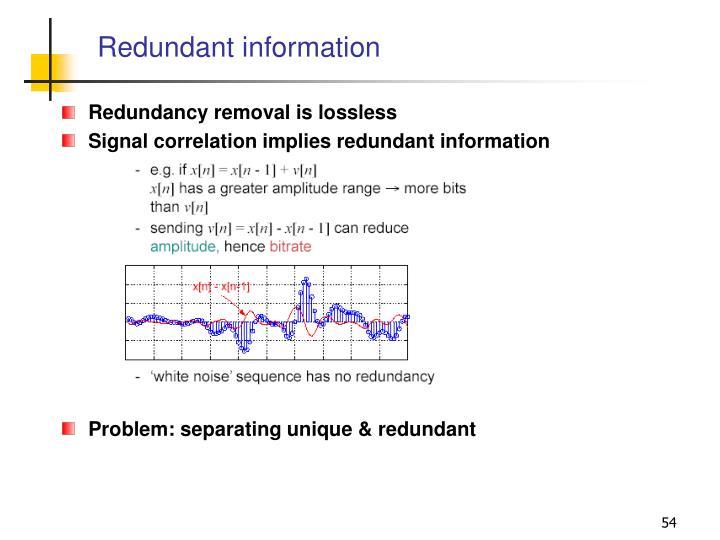 Redundant information