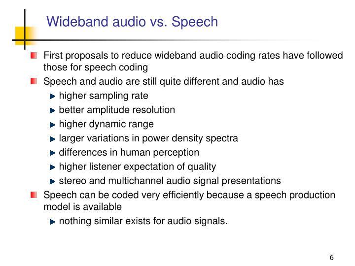 Wideband audio vs. Speech