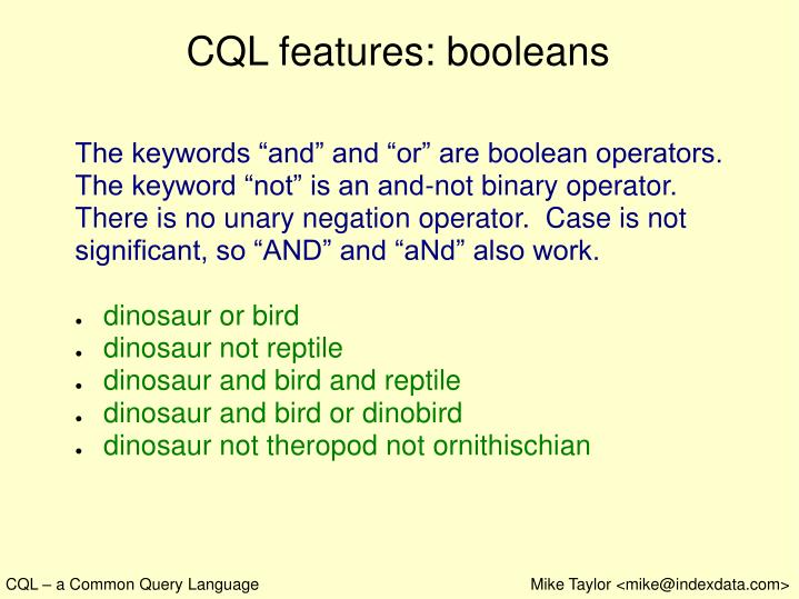 CQL features: booleans