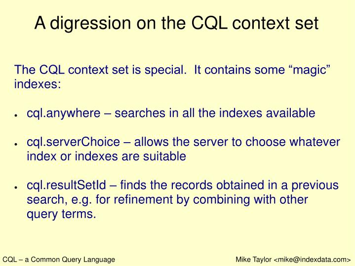 A digression on the CQL context set