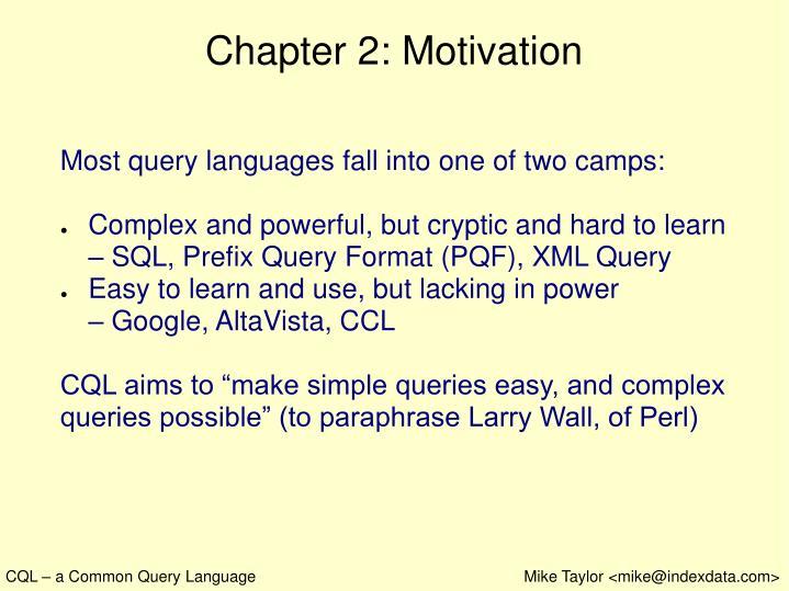 Chapter 2: Motivation