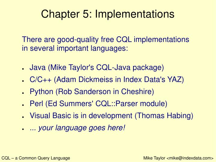 Chapter 5: Implementations