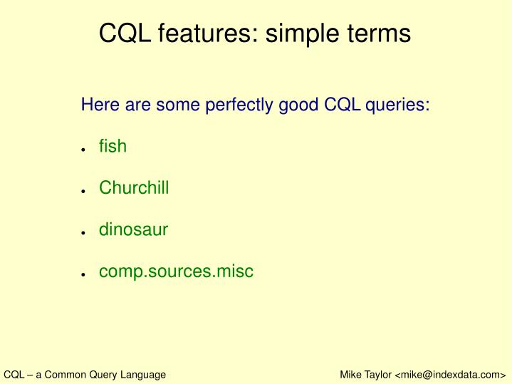 CQL features: simple terms
