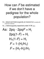 how can f be estimated if we don t have a pedigree for the whole population