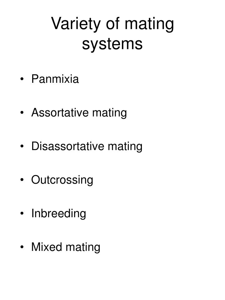 Variety of mating systems