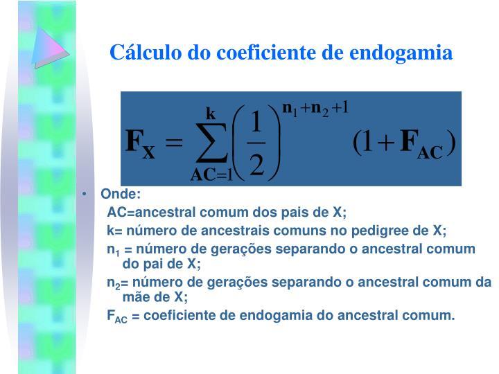 Cálculo do coeficiente de endogamia