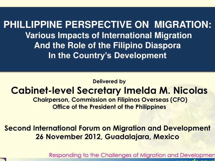 PHILLIPPINE PERSPECTIVE ON  MIGRATION: