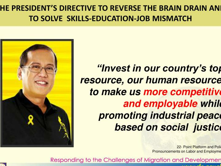 THE PRESIDENT'S DIRECTIVE TO REVERSE THE BRAIN DRAIN AND