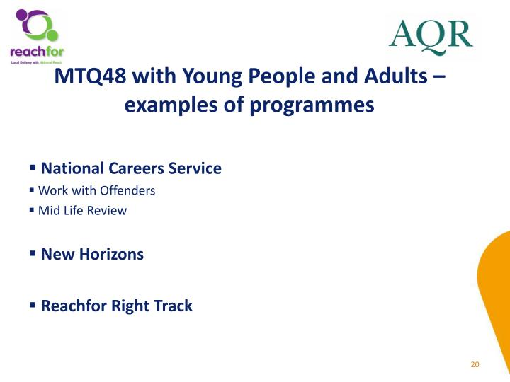 MTQ48 with Young People and Adults – examples of programmes