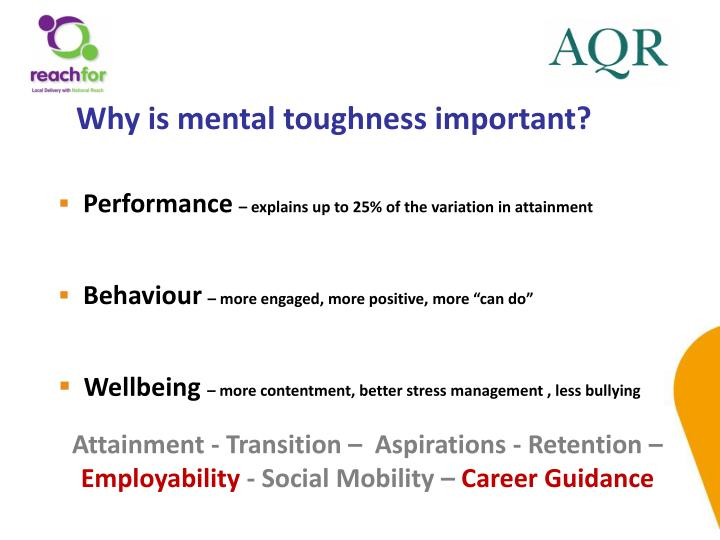 Why is mental toughness important?