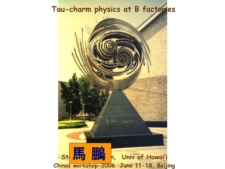 Tau-charm physics at B factories