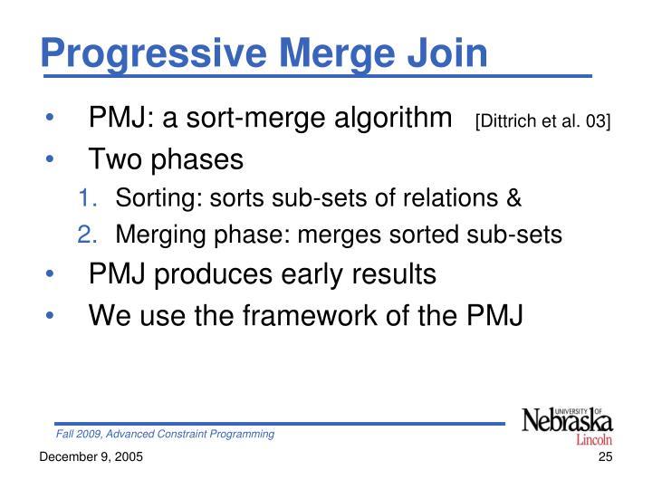 Progressive Merge Join
