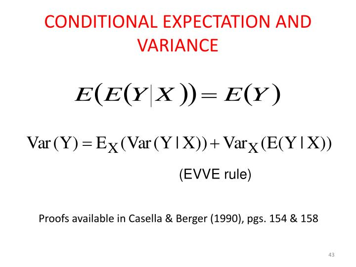 CONDITIONAL EXPECTATION AND VARIANCE