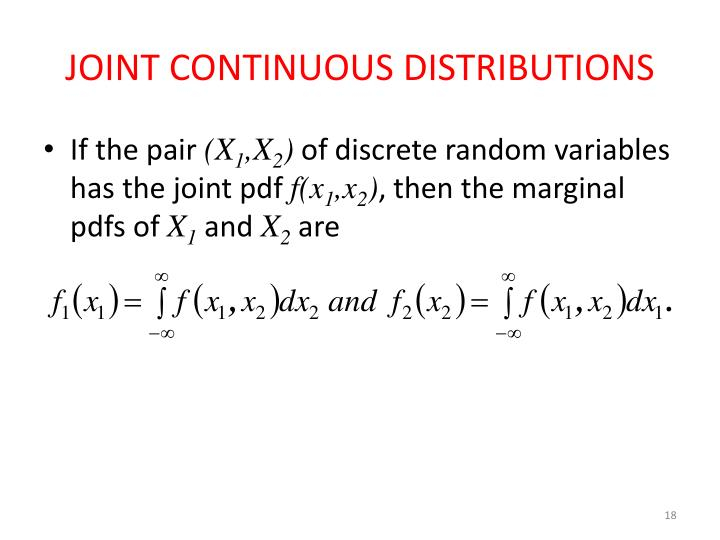 JOINT CONTINUOUS DISTRIBUTIONS