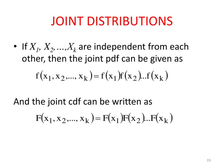 JOINT DISTRIBUTIONS