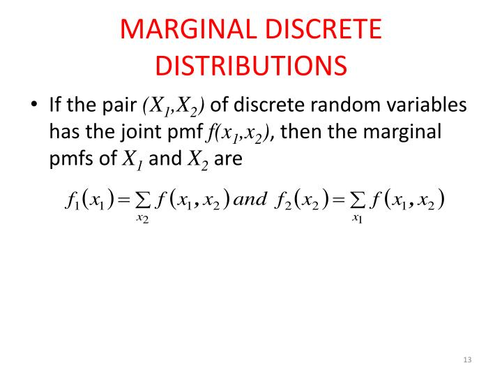 MARGINAL DISCRETE DISTRIBUTIONS