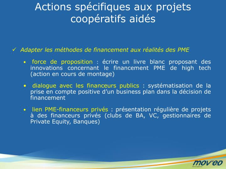 Actions spécifiques aux projets coopératifs aidés