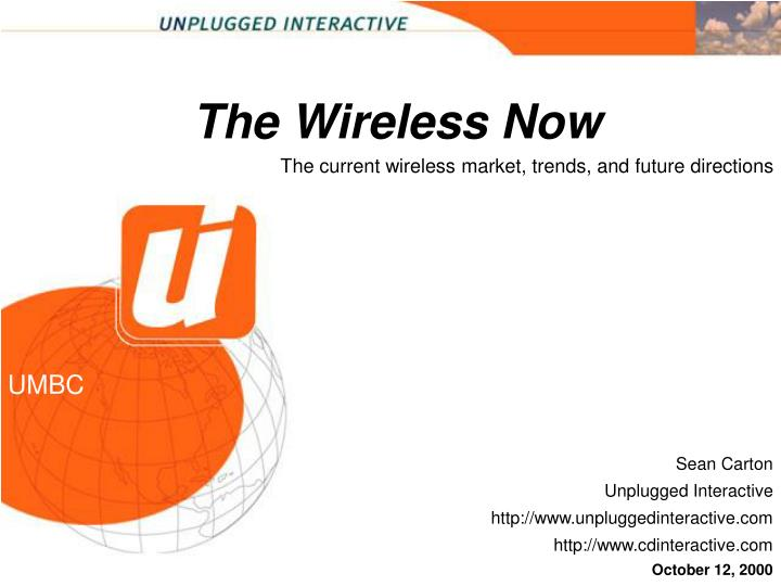 The Wireless Now