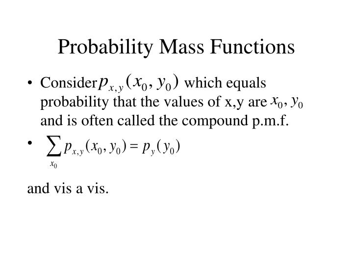Probability Mass Functions