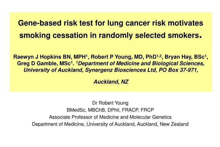 Gene-based risk test for lung cancer risk motivates smoking cessation in randomly selected smokers