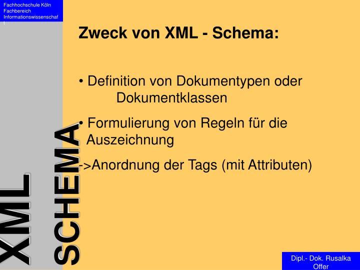 Zweck von XML - Schema: