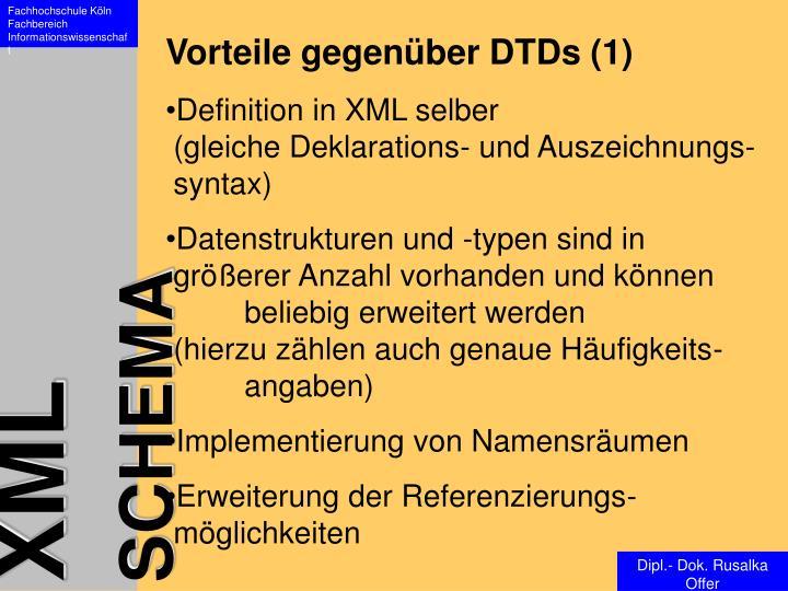 Vorteile gegenüber DTDs (1)