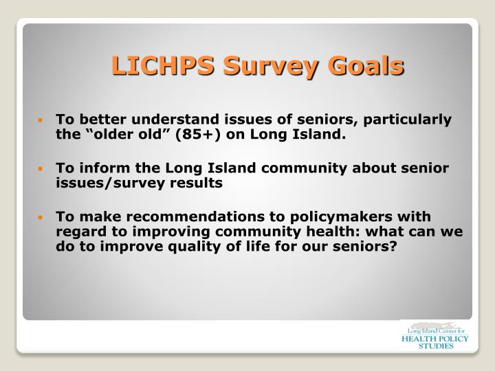 "To better understand issues of seniors, particularly the ""older old"" (85+) on Long Island."