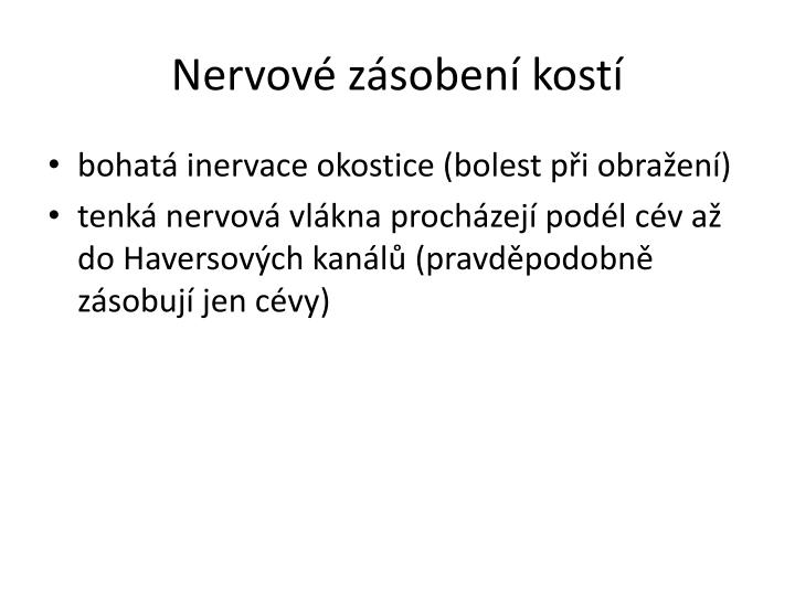 Nervové zásobení kostí