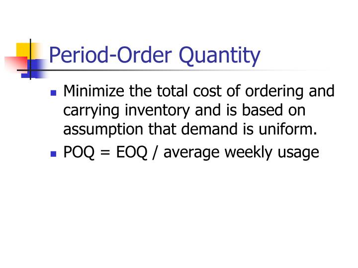 Period-Order Quantity