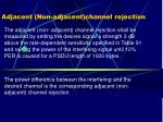 adjacent non adjacent channel rejection